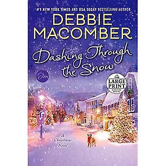 Se précipitant par la neige: un roman de Noël (Random House, gros caractères)