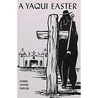Een Yaqui Pasen