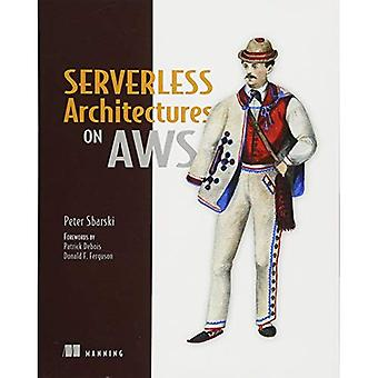 Serverless Architectures on AWS (Paperback)