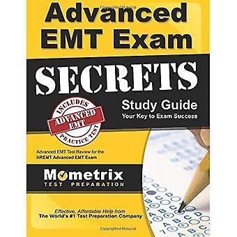 Advanced EMT Exam Secrets Study Guide: Advanced EMT Test Review for the Nremt Advanced EMT Exam (Secrets (Mometrix))