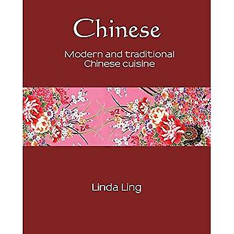 Chinese: Modern and Traditional Chinese Cuisine (Silk Series)