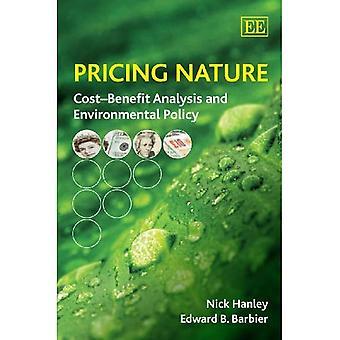 Preis Natur: Kosten-/ Nutzenanalyse und Umweltpolitik