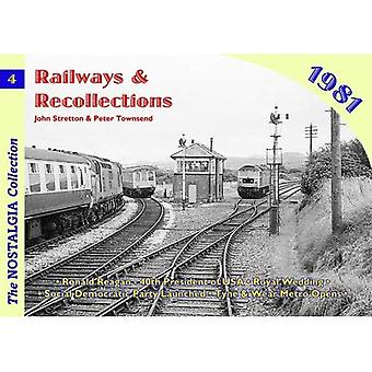 Railways and Recollections: 1981 No. 4 (Railways & Recollections)