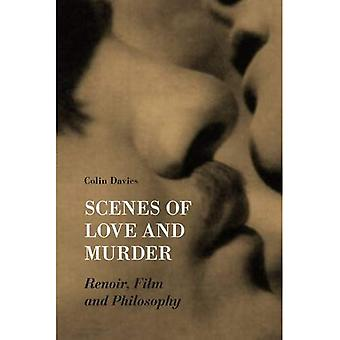 Escenas de amor y asesinato: Renoir, el cine y la filosofía