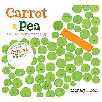 Carrot and Pea (Board Book): An Unlikely Friendship [Board book]