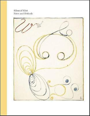 Hilma af Klint - Notes and Methods by Hilma af Klint - Notes and Method