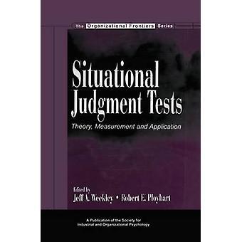Situationsanpassat dom tester teori mätning och tillämpning av Weekley & Jeff A.