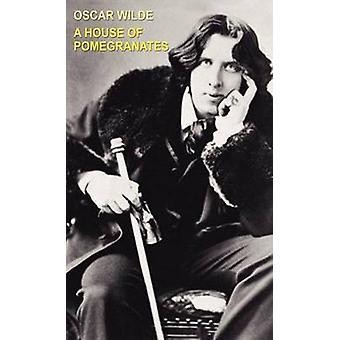 Uma casa de romãs por Wilde & Oscar