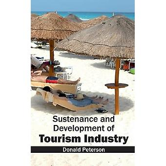 Sustenance and Development of Tourism Industry by Peterson & Donald
