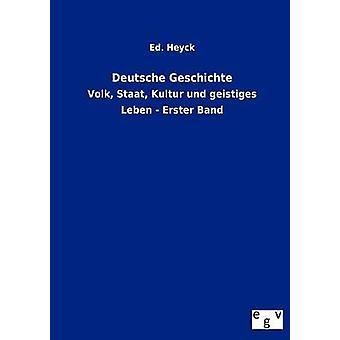 Deutsche Geschichte by Heyck & Ed.