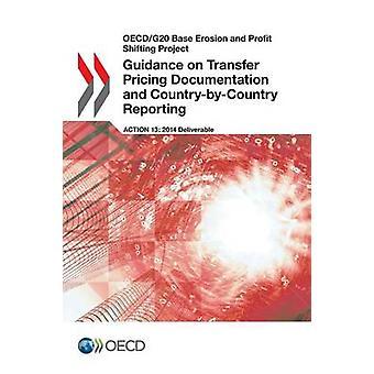 OECDG20 Base Erosion und Gewinnverlagerung Projektbegleitung zu Verrechnungspreisen Dokumentation und CountryByCountry Berichterstattung durch die Oecd