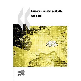 Examens territoriaux de lOCDE Examens territoriaux de lOCDE Suisse 2011 av OECD Publishing