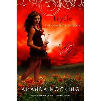 Trylle - The Complete Trilogy by Amanda Hocking - 9781250067081 Book