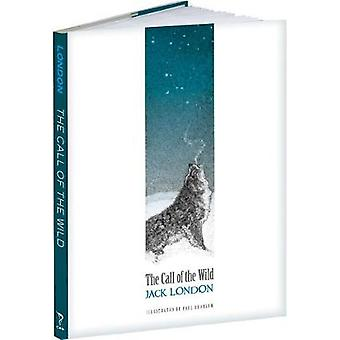 The Call of the Wild by Jack London - 9781606601150 Book