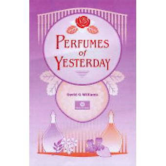 Perfumes of Yesterday by David Williams - 9781870228275 Book
