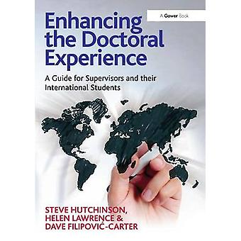 Enhancing the Doctoral Experience by Steve Hutchinson