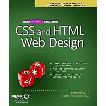 Essential Guide to CSS and HTML Web Design by Craig Grannell