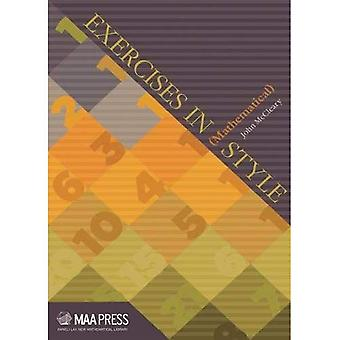Exercises in (Mathematical) Style (Anneli Lax New Mathematical Library)