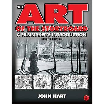 The Art of the Storyboard A Filmmakers Introduction by Hart & John