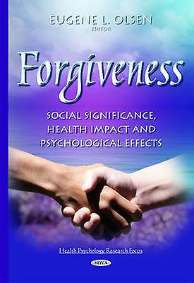Forgiveness by Eugene L. Olsen