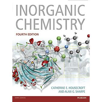 Inorganic Chemistry (Paperback) by Housecroft Catherine E. Sharpe Alan G.