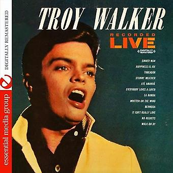 Troy Walker - Recorded Live [CD] USA import