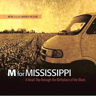 M for Mississippi-Roadtrip gennem the fødested - M til Mississippi-Roadtrip gennem fødested [CD] USA import