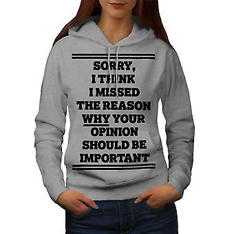 Meinung nach beleidigend lustige Frauen GreyHoodie | Wellcoda