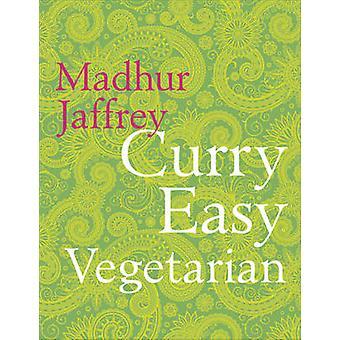 Curry vegetariano fácil por Madhur Jaffrey - libro 9780091949471