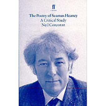 Poesi av Seamus Heaney - en kritisk studie (hoved) av Neil Corcoran