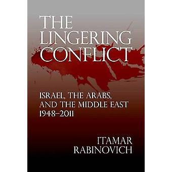 Der anhaltende Konflikt - Israel - Araber- und im Nahen Osten - 19