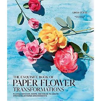 Utsökta boken av papper blomma omvandlingar - spela med storlek