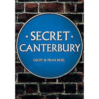 Geheime Canterbury door geheime Canterbury - 9781445669120 boek