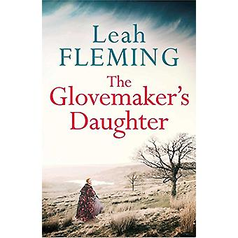 The Glovemaker's Daughter by Leah Fleming - 9781471140990 Book