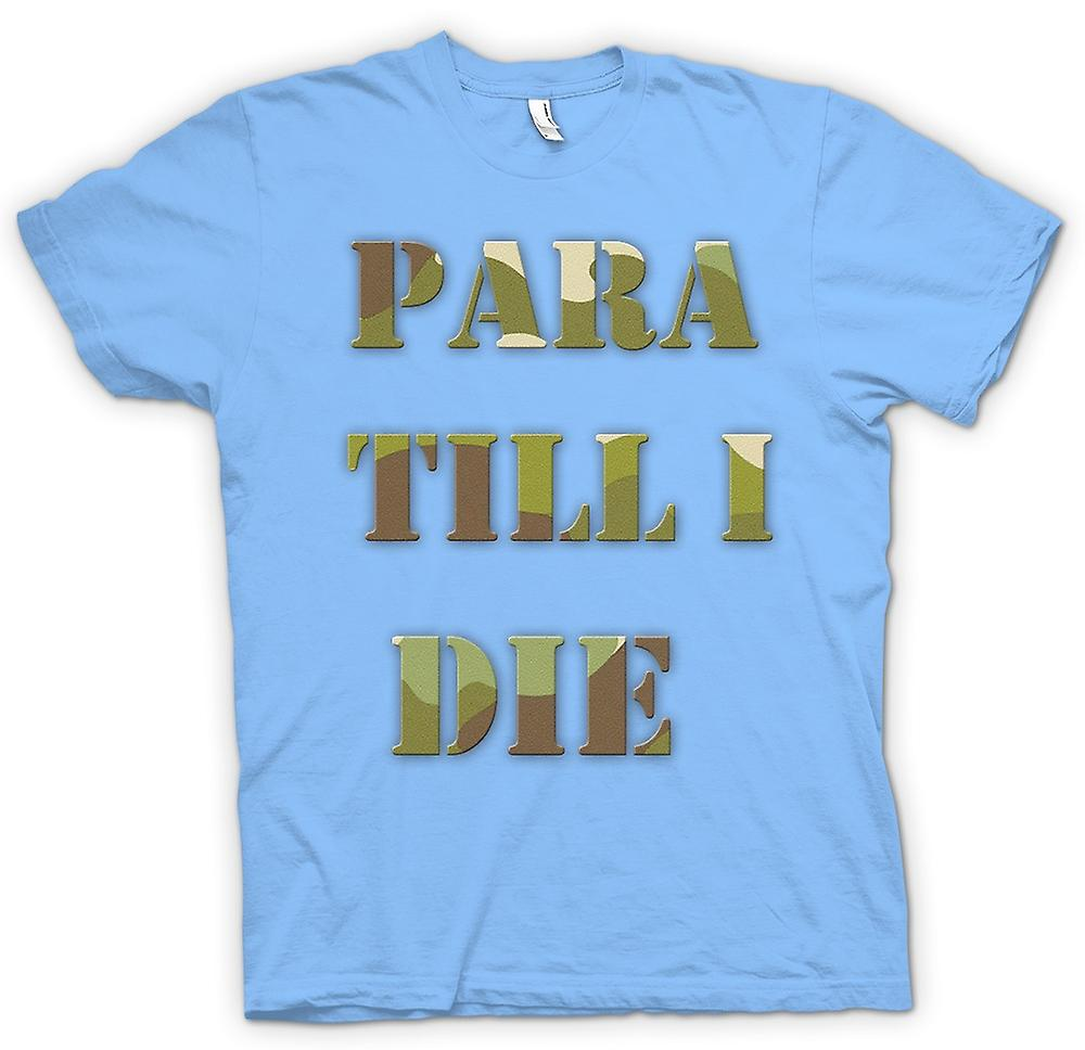 Mens T-shirt - Para Till I Die - Elite