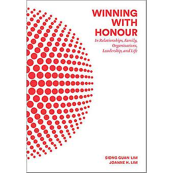 Winning with Honour - In Relationships - Family - Business - Leadershi
