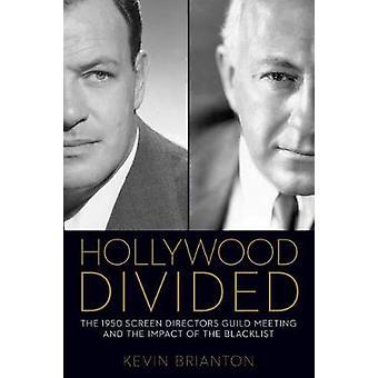 Hollywood divisé - la réunion 1950 écran administration Guild et la messagerie instantanée