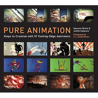 Pure Animation - Steps to Creation with 56 Cutting-edge Animators by S