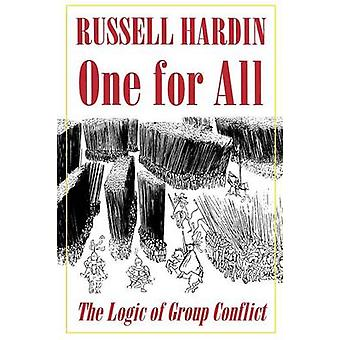 One for All - The Logic of Group Conflict by Russell Hardin - 97806910