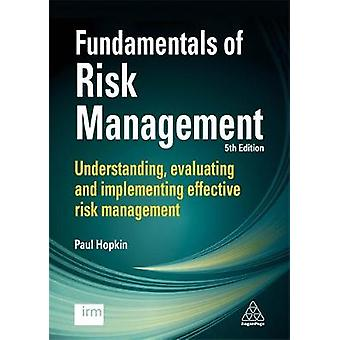 Fundamentals of Risk Management - Understanding - Evaluating and Imple