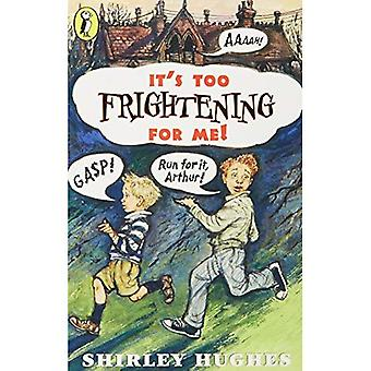 It's Too Frightening for Me (Young Puffin Books)