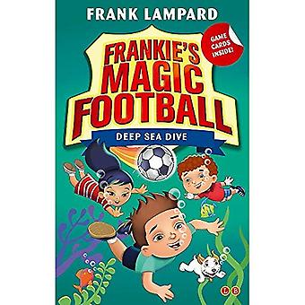 Frankie's Magic Football: Deep Sea Dive: Book 15 - Frankie's Magic Football