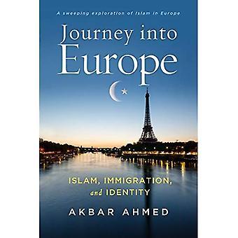Reis naar Europa: Islam, immigratie en identiteit