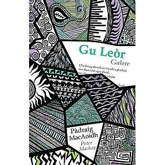 Gu Leor / Galore