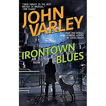 Irontown Blues (Eight Worlds)