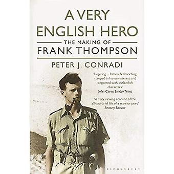 A Very English Hero: The Making of Frank Thompson