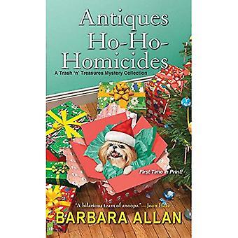 Antiquités Ho-Ho-Homicides: Une poubelle ' ne Noël Collection de trésors (un Trash ' ne trésors mystère)