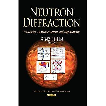 Neutron Diffraction (Materials Science and Technologies)
