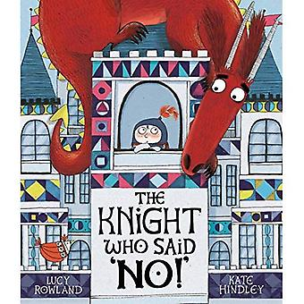 Le chevalier qui dit non!