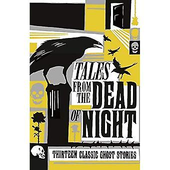 Geschichten aus der Nacht: Dreizehn Klassiker Gespenstergeschichten